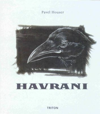 Pavel Houser: Havrani