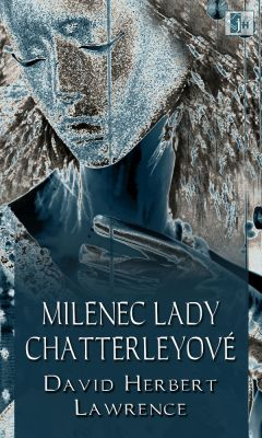 David Herbert Lawrence: Milenec lady Chatterleyové