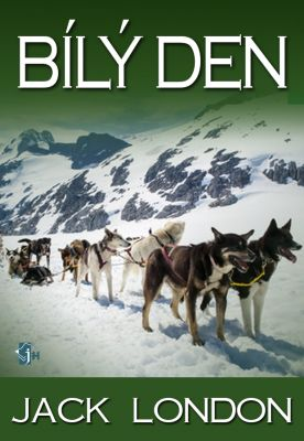 Jack London: Bílý den