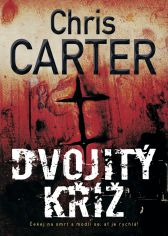 Chris Carter: Dvojitý kříž