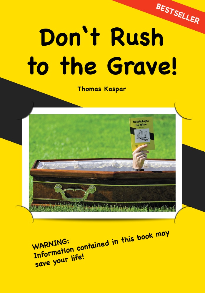 Don't Rush to the Grave!