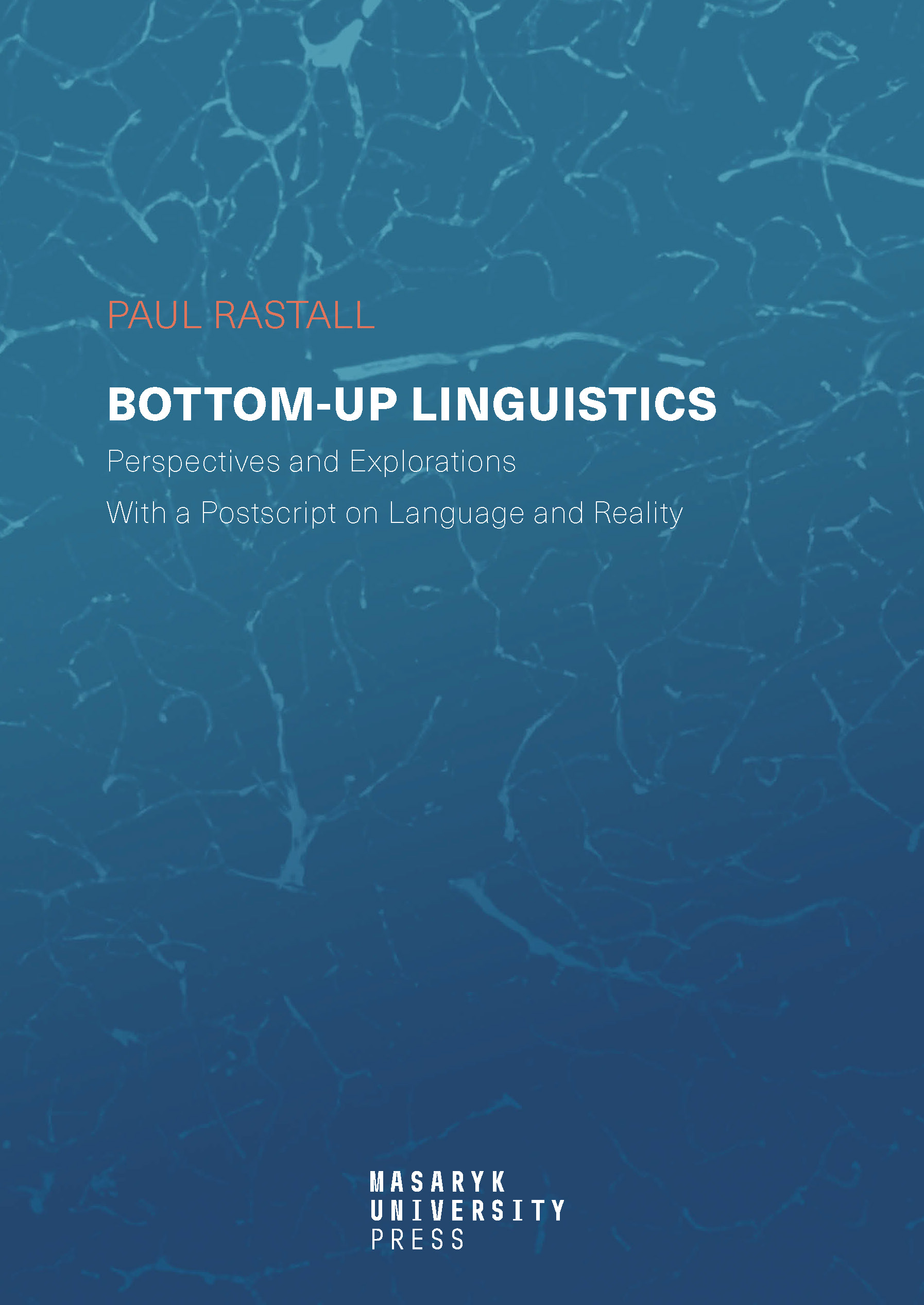 Bottom-up Linguistics