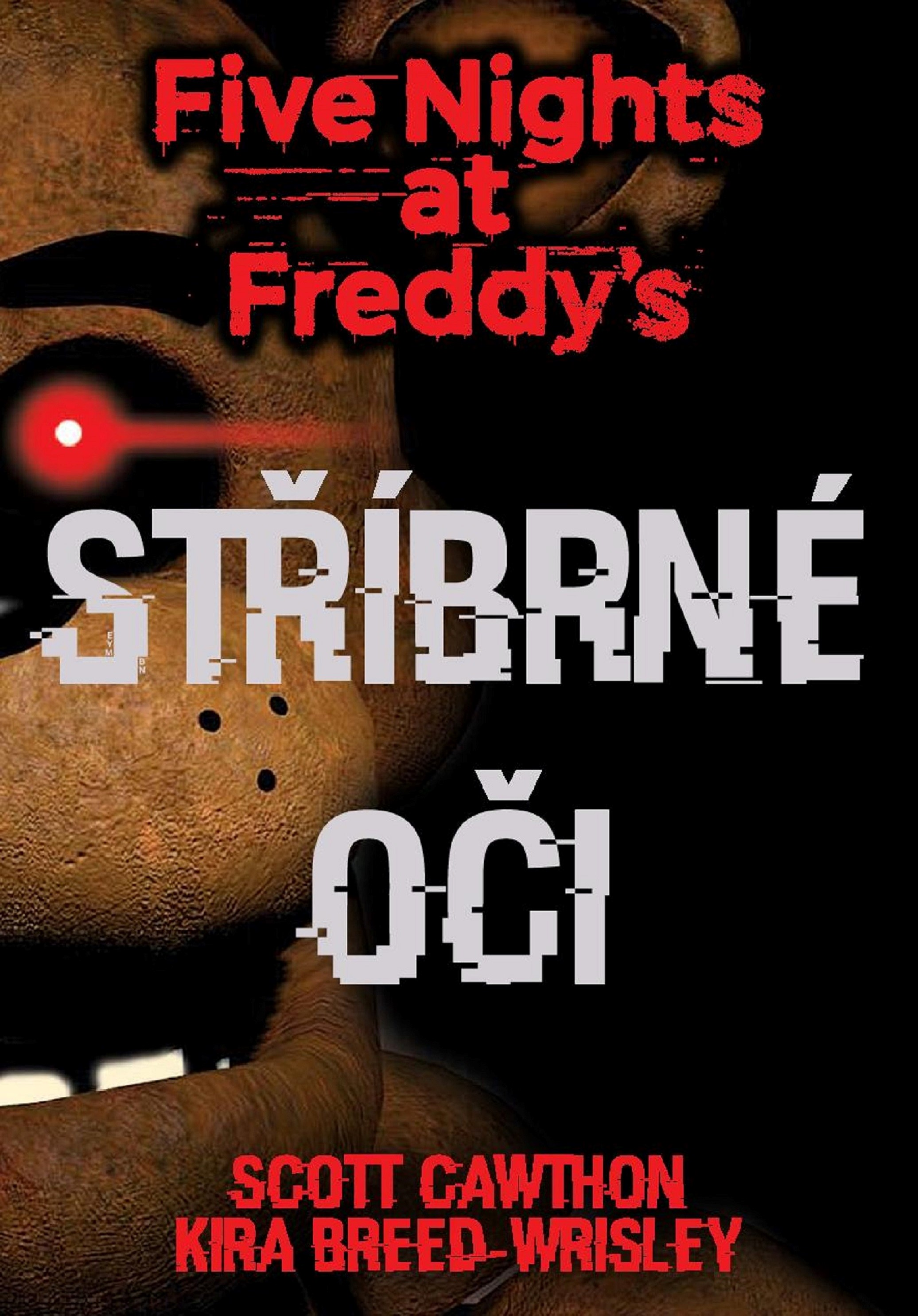 Five Nights at Freddy's 1.: Stříbrné oči